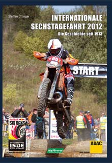 Buch: Internationale Sechstagefahrt 2012 – Red Bull SIX DAYS